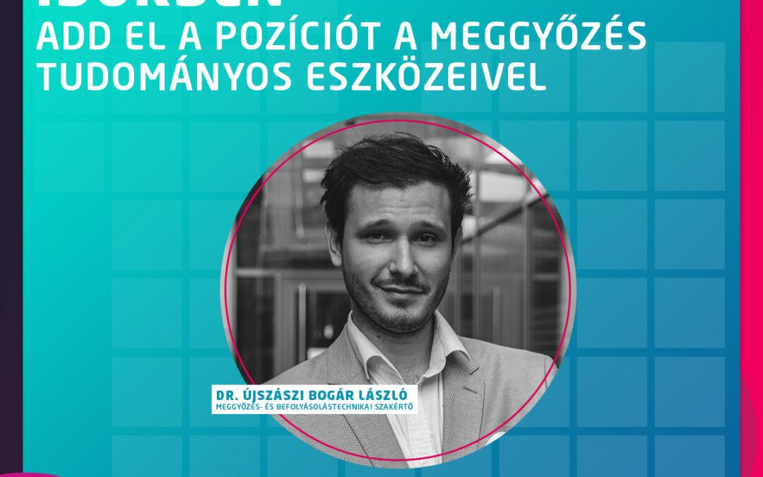 Sales a nehéz időkben – add el a pozíciót a meggyőzés tudományos eszközeivel – Vendégelőadó lesz Dr. Újszászi Bogár László HRFesten 2020-on!